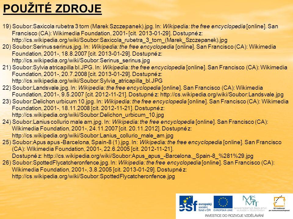 POUŽITÉ ZDROJE 19) Soubor:Saxicola rubetra 3 tom (Marek Szczepanek).jpg. In: Wikipedia: the free encyclopedia [online]. San.